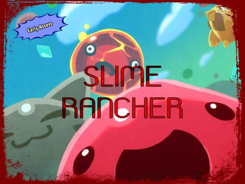 Slime Rancher, Monomi Park, 2016