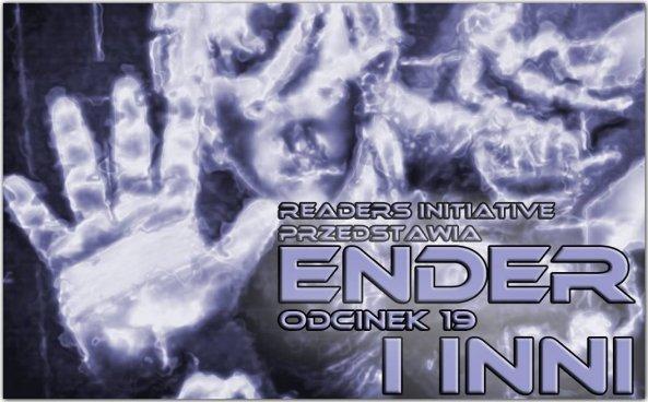 Dużo Endera!
