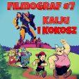 Filmograf #7 - Kaijū i Kokosz